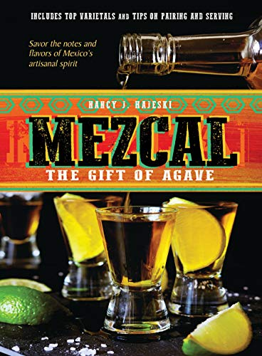 Mezcal: The Gift of Agave