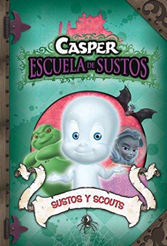 Sustos Y Scouts. Casper N6. (Casper. Escuela de Sustos)