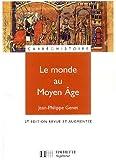 Le monde au Moyen Age - Espaces, pouvoirs, civilisations