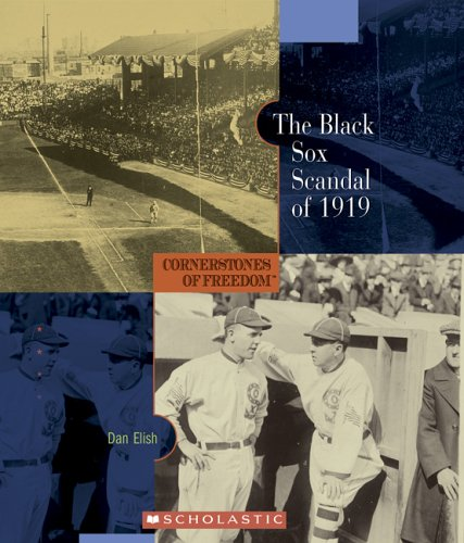 The Black Sox Scandal of 1919 (Cornerstones of Freedom Second Series)