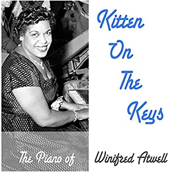 Kitten on the Keys - The Piano of Winifred Atwell