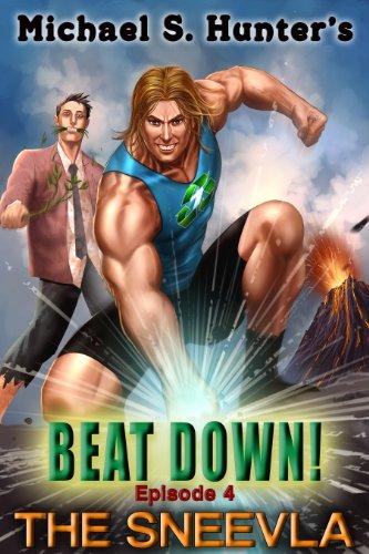 Beat Down 4 - The Sneelva (English Edition)