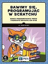 Bawimy sie, programujac w Scratchu