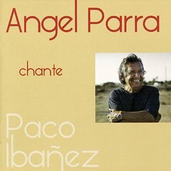 Angel Parra chante Paco Ibañez