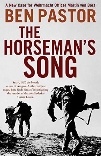 The Horseman's Song: 6 (The Martin Bora series)