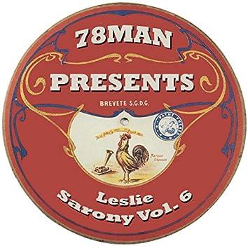 78Man Presents Leslie Sarony, Vol. 6
