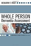 Whole Person Dementia Assessment - Benjamin Mast