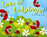 Lots of Ladybugs!: Counting by Fives (Know Your Numbers)