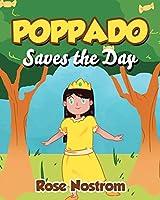 Poppado Saves the Day