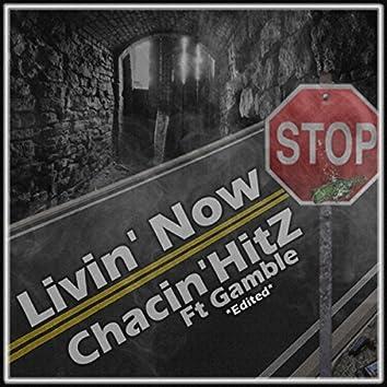 Livin' Now (Radio Edit) [feat. Gamble]