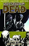 walking dead graphic novel 11 - The Walking Dead, Vol. 14: No Way Out