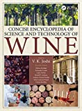 Concise Encyclopedia of Science and Technology of Wine (English Edition)