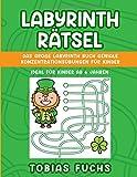 LABYRINTH RÄTSEL FÜR KINDER: Das große Labyrinth Buch geniale Konzentrationsübungen für Kinder - ideal für Kinder ab 6 Jahren