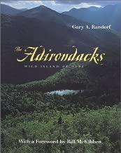 The Adirondacks: Wild Island of Hope (Creating the North American Landscape)