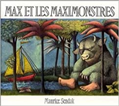 Max et les Maximonstres : French edition of Where the Wild Things Are