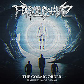 The Cosmic Order (feat. Naive Dreams)