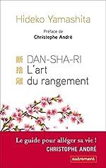 DanShaRi, L'art du rangement (ESSAIS-DOCUMENT) de Hideko Yamashita