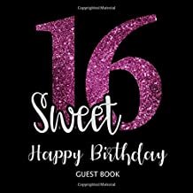 Sweet 16 Happy Birthday Guest Book.