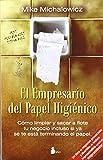 EMPRESARIO DEL PAPEL HIGIENICO: COMO LIMPIAR Y SACAR A FLOTE TU NEGOCIO INCLUSO SI YA SE T...