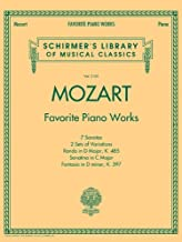 Mozart - Favorite Piano Works: Schirmer Library of Classics Volume 2101 (Schirmer's Library of Musical Classics)