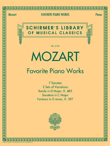 Mozart: Favorite Piano Works: Noten, Sammelband für Klavier (Schirmer's Library of Musical Classics, Band 2101)