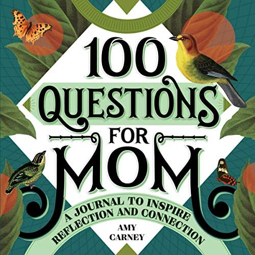 100 Questions for Mom A Journal to Inspire Reflection and Connection product image
