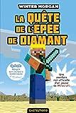 La Quête de l'épée de diamant (version dyslexique): Minecraft - Les Aventures non officielles d'un joueur, T1