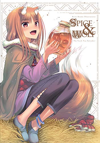 Keito Koume Illustrations Spice & Wolf: The Tenth Year Calvados