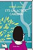 Ets galàctica, Carlota (Vostok)