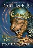 Ptolemy's Gate (A Bartimaeus Novel Book 3)