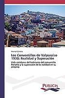 Los Conventillos de Valparaíso 1930: Realidad y Superación