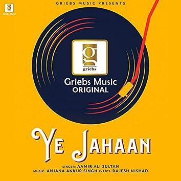 Ye Jahaan