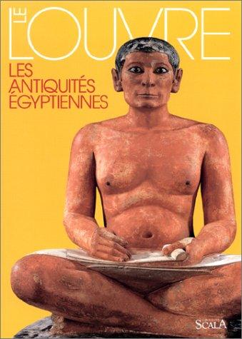 Le Louvre : Les Antiquités égyptiennes