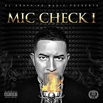 Mic Check I