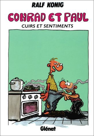 CONRAD ET PAUL T03 : CUIRS ET SENTIMENTS by RALF KONIG (May 15,1996)