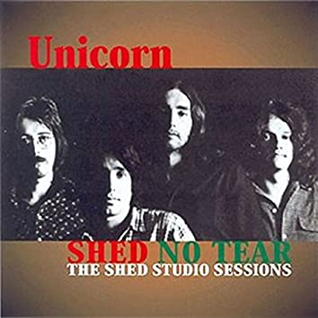 Shed No Tear: The Shed Studio Sessions