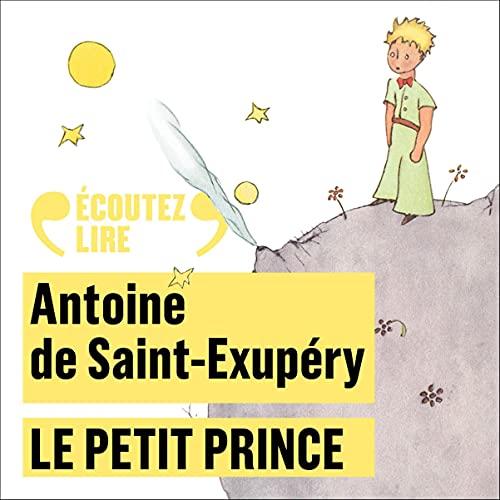 Le Petit Prince Audiobook By Antoine de Saint-Exupéry cover art