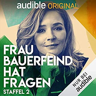 Frau Bauerfeind hat Fragen: Staffel 2 (Original Podcast)                   Autor:                                                                                                                                 Frau Bauerfeind hat Fragen                               Sprecher:                                                                                                                                 Katrin Bauerfeind                      Spieldauer: 9 Std.     271 Bewertungen     Gesamt 4,7
