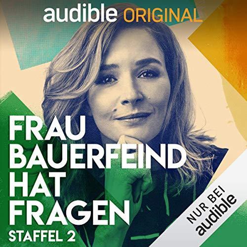 Frau Bauerfeind hat Fragen: Staffel 2 (Original Podcast) Titelbild