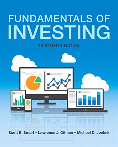 Fundamentals of Investing (13th Edition) (Pearson Series in Finance)
