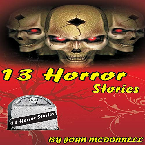 13 Horror Stories audiobook cover art