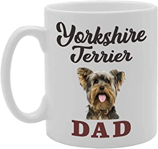 Yorkshire Terrier Dad Novelty Gift Printed Tea Coffee Ceramic Mug