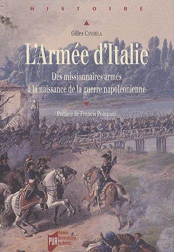 Armée d'Italie : Des missionnaires armés à la naissance de la guerre napoléonienne