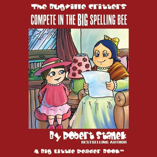 The Bugville Critters Compete in the Big Spelling Bee audiobook cover art