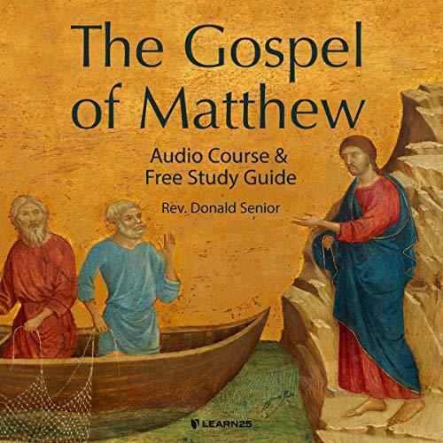 The Gospel of Matthew: Audio Course & Free Study Guide copertina