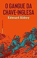 O Gangue da Chave-Inglesa (Portuguese Edition)