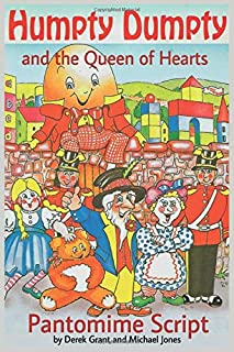 Humpty Dumpty and the Queen of Hearts - Pantomime Script