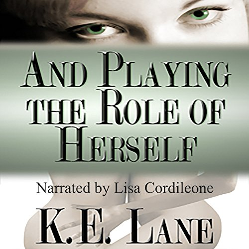 And Playing the Role of Herself audiobook cover art