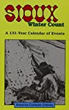 Sioux Winter Count: A 131-Year Calendar of Events (Native American (Paperback))