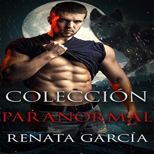 Colección Paranormal [Paranormal Collection] audiobook cover art